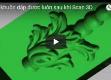 Tách khuôn dập được luôn sau khi Scan 3D